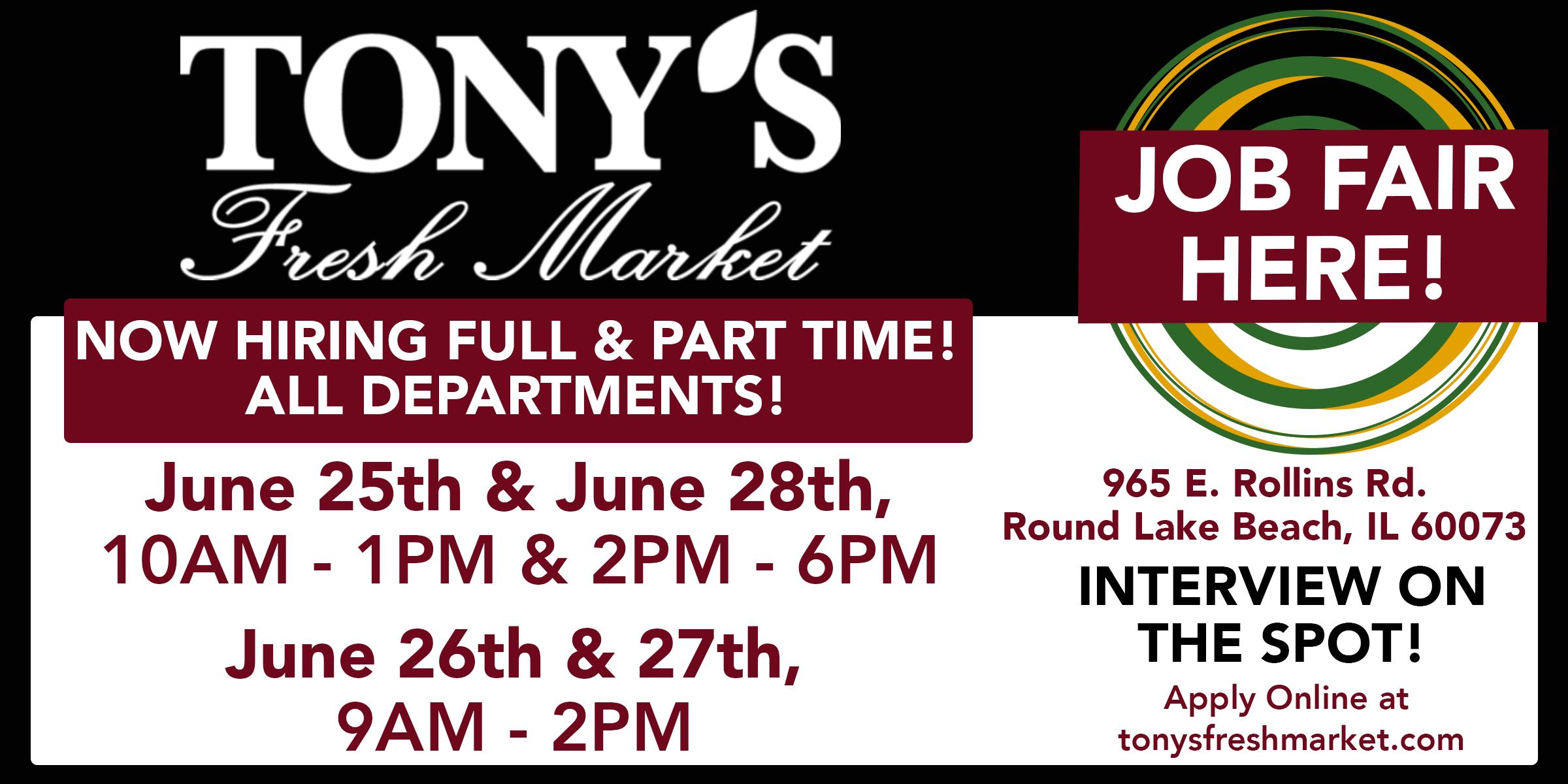 Tony's Fresh Market Round Lake Beach Job Fair